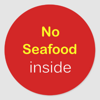 h9 - Food Label ~ NO SEAFOOD INSIDE.