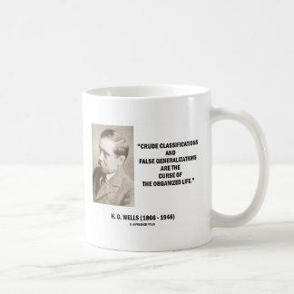 H.G. Wells Crude Classifications False Curse Life Basic White Mug