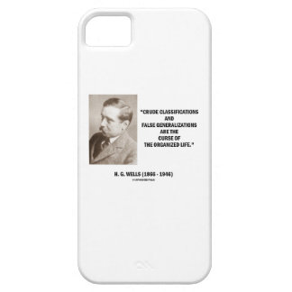 H.G. Wells Crude Classifications False Curse Life iPhone 5 Cover
