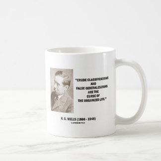 H G Wells Crude Classifications False Curse Life Mug
