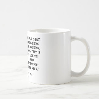 H.G. Wells Past Is But Beginning Of A Beginning Mug
