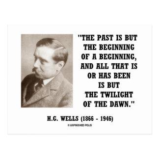 H.G. Wells Past Is But Beginning Of A Beginning Postcard