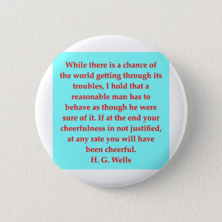 H. G. wells quote 6 Cm Round Badge