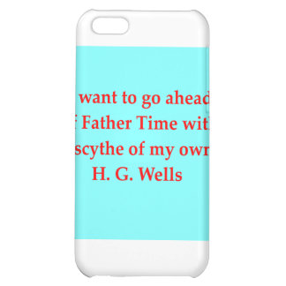 H. G. wells quote iPhone 5C Cover