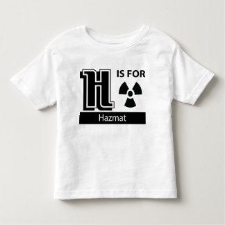 H Is For Hazmat T Shirt