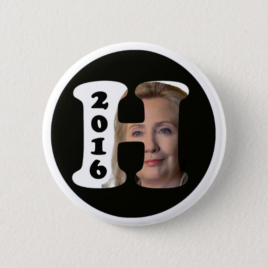 H is for Hillary 2016 6 Cm Round Badge