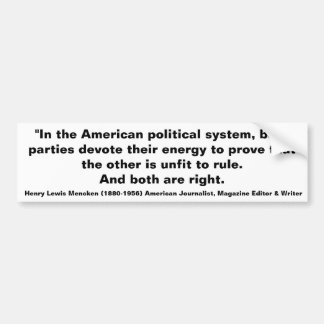 H.L. Mencken American political system Bumper Sticker
