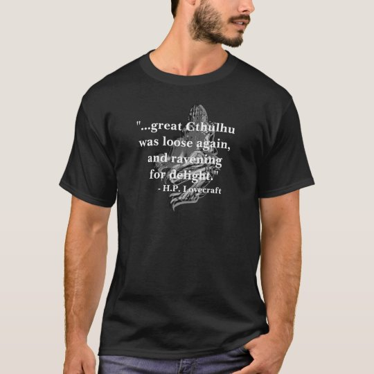 H.P. Lovecraft Quote Art Shirt