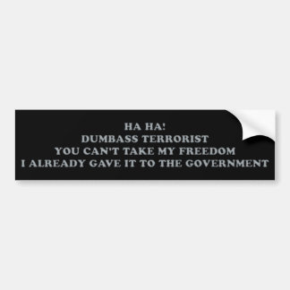 HA HA! Dumbass Bumper Sticker