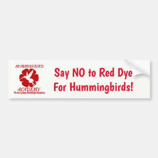 "HA ""No Red Dye"" Bumper Sticker"
