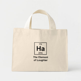 Ha The Element of Laughter Bag