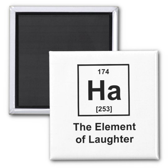 Ha, The Element of Laughter Square Magnet