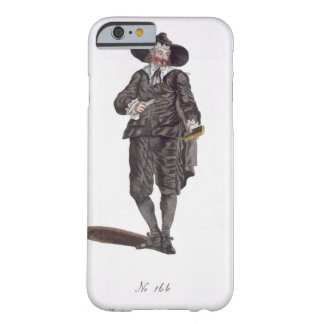 Habit of an Oliverian, 1650 (engraving) Barely There iPhone 6 Case