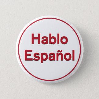 Hablo Español - I Speak Spanish 6 Cm Round Badge