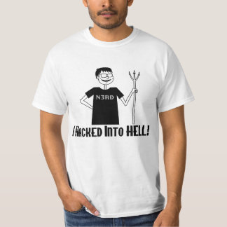 Hacked Into Hell T-Shirt