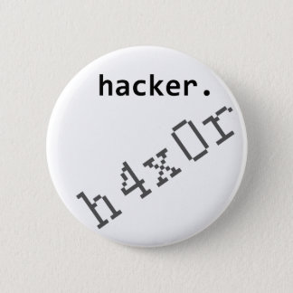 Hacker h4x0r 6 cm round badge