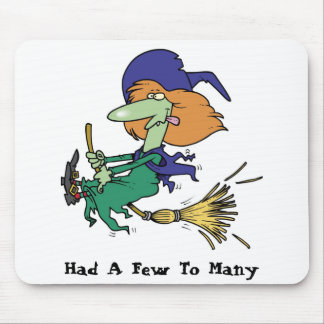 Had A Few To Many! - Collector Mousepad