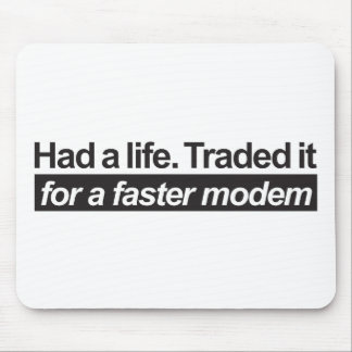 Had A Life - Black Mouse Pad