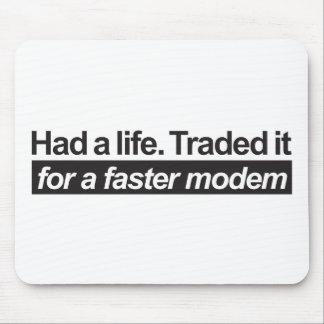 Had A Life - Black Mousepads