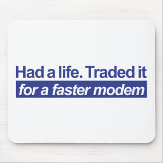 Had A Life - Blue Mouse Pad