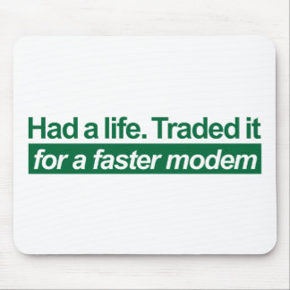 Had A Life - Green Mousepads