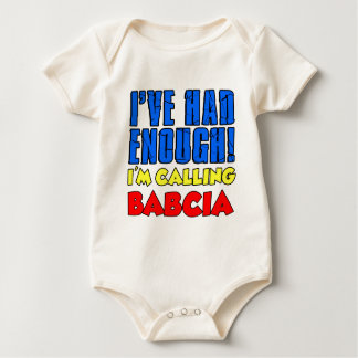 Had Enough Calling Babcia Baby Bodysuit