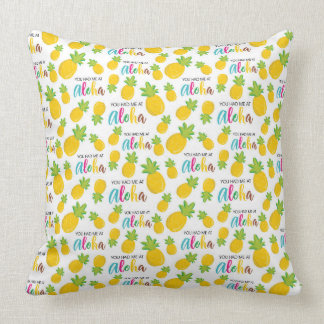 Had Me At Aloha Throw Pillow