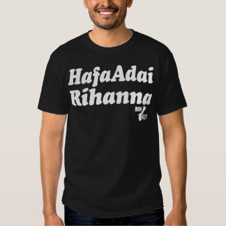 Hafa Adai Rihanna T Shirt
