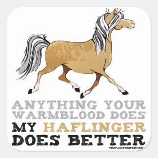 Haflingers Do It Better Square Sticker