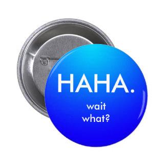 HaHa Button