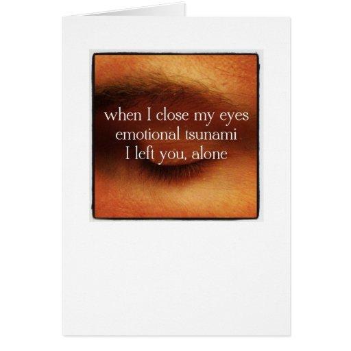 Haiku Cards - I Left You Alone