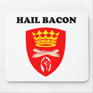 Hail Bacon Mouse Pad