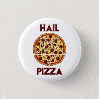 Hail Pizza 3 Cm Round Badge
