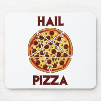 Hail Pizza Mouse Pad