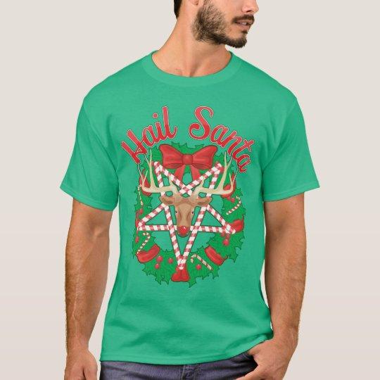Hail Santa! T-Shirt