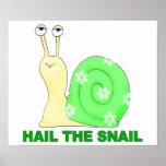 Hail the snail poster