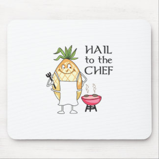 HAIL TO THE CHEF MOUSE PAD