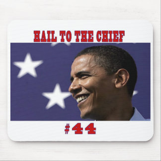 HAIL TO THE CHIEF - Customized Mouse Pad