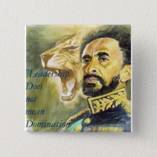 Haile Selassie I: Quotes: Leadership, Button. 15 Cm Square Badge