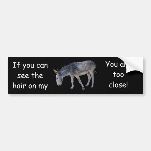 Hair on my... Bumper Sticker