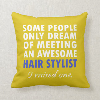 HAIR STYLIST'S DAD CUSHION