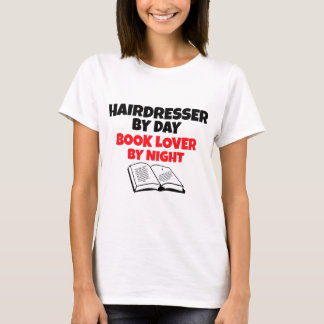 Hairdresser by Day Book Lover by Night T-Shirt