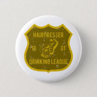 Hairdresser Drinking League 6 Cm Round Badge