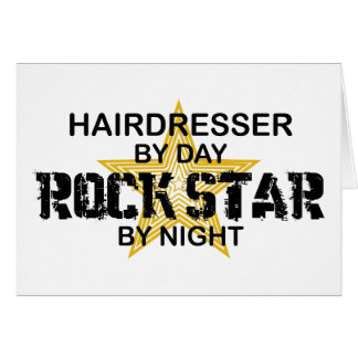Hairdresser Rock Star by Night Greeting Card