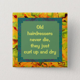 hairdressers funny pin