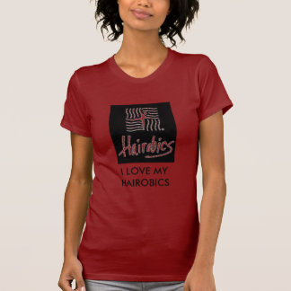 HAIROBICS LADIES TEE SHIRT