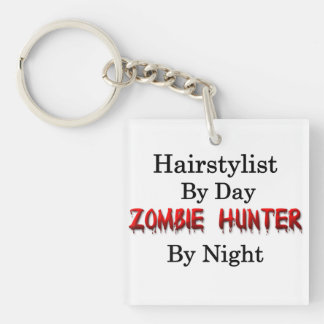 Hairstylist/Zombie Hunter Square Acrylic Key Chain