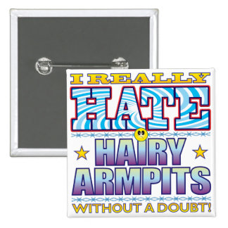 Hairy Armpits Hate Face 15 Cm Square Badge