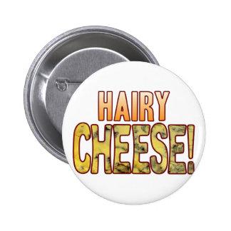 Hairy Blue Cheese 6 Cm Round Badge