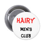 Hairy Men's club Button Pinback Button